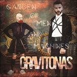 garden of men and machines (ep) - gravitonas