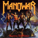 fighting the world - manowar