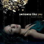 someone like you - susan wong