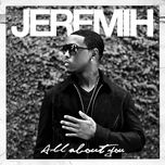 all about you - jeremih
