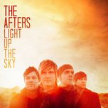 light up the sky - the afters
