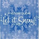let it snow (ep) - michael buble