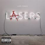 lasers (2011 grouprip) - lupe fiasco