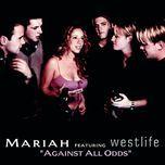 against all odds (single) - mariah carey, westlife