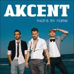 that's my name (ep 2009) - akcent