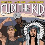 cudi the kid (remixes) - steve aoki, kid cudi, travis barker