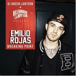 breaking point mixtape - emilio rojas