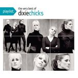 the very best of the dixie chicks - dixie chicks