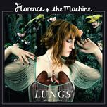 lungs (deluxe version) - florence + the machine