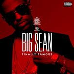 finally famous (deluxe edition) - big sean