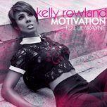 motivation (single) - kelly rowland, lil wayne