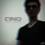 you are the reason (single) - cino