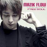 free soul (1st mini album) - mazik flow