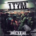once n 4 all - 1tym