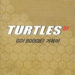 go boogie (vol. 1) - turtles