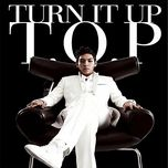 turn it up (single) - t.o.p (bigbang)