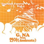 together forever - g.na, hyuna