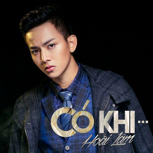 Có Khi (Single) · Hoài Lâm