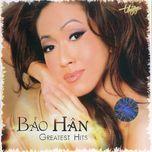 greatest hits - bao han