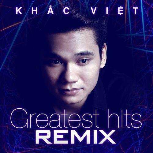 Khắc Việt (Remix 2012)