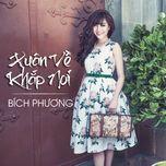 xuan ve khap noi (single) - bich phuong