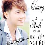 sinh vien ngheo (2012) - quang anh