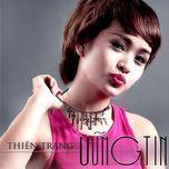 vung tin (single) - vj thien trang