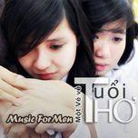 mot ve ve tuoi tho (single) - music for men