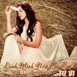 dinh menh nao cho em (single 2011) - tu vi