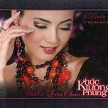 khuc tuong phung (12 tinh khuc hoai an) - ninh cat loan chau