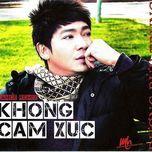 khong cam xuc (dance remix) - duong buu trung