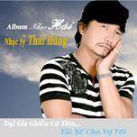 dai gia ghien co tien (mini album) - thai hung