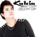loi dinh uoc (2012) - khang vinh cuong