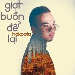 giot buon de lai (single) - hakoota dung ha