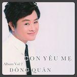 con yeu me (vol. 2) - dong quan