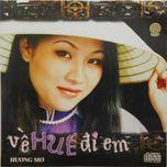 ve hue di em (vol. 1) - huong mo