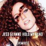 hold my hand (remixes single) - jess glynne