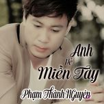 anh ve mien tay - pham thanh nguyen