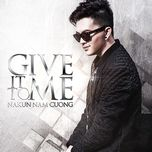 give it to me - nam cuong