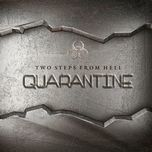 quarantine - two steps from hell