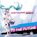 light to the future - hatsune miku, paipan-p, ko kimura