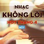 nhac khong loi hot thang 4/2015 - v.a