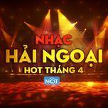 nhac hai ngoai hot thang 4/2015 - v.a
