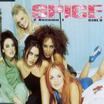 2 become 1 (single version ep) - spice girls