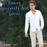 bien quynh toi yeu (single) - quoc cuong