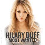 most wanted (bonus track version) - hilary duff