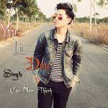 yeu la dau (single) - cao nam thanh