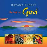 havana sunset: the best of govi - govi