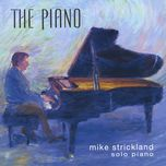 the piano - mike strickland