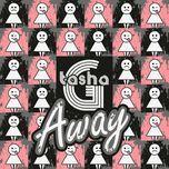 away (single) - tasha g
